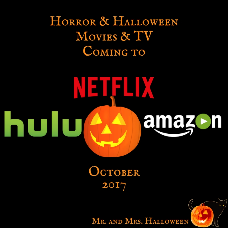 horror halloween movies tv coming to netflix hulu prime october 2017 mr and mrs. Black Bedroom Furniture Sets. Home Design Ideas